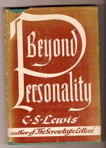 Beyond Personality (Book 4 of Mere Christianity)